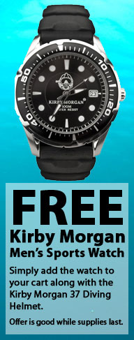 Free Kirby Morgan Watch with the purchase of a Kirby Morgan 37 Commercial Diving Helmet